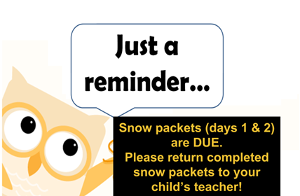 snow day packet reminder
